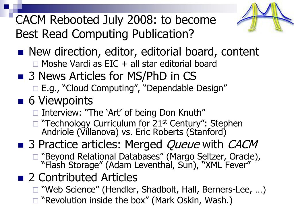 CACM Rebooted July 2008: to become