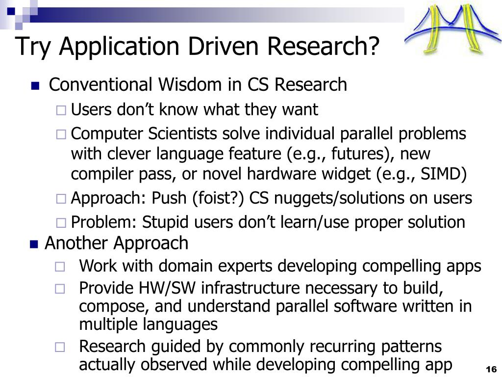Try Application Driven Research?