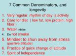 7 common denominators and longevity