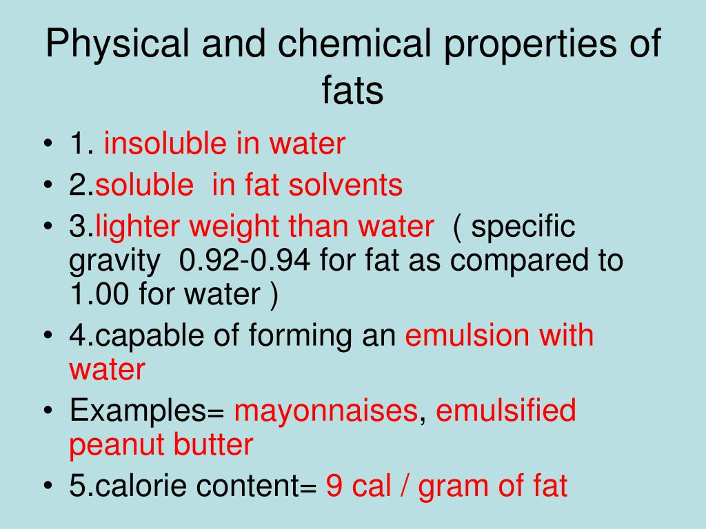 Physical and chemical properties of fats