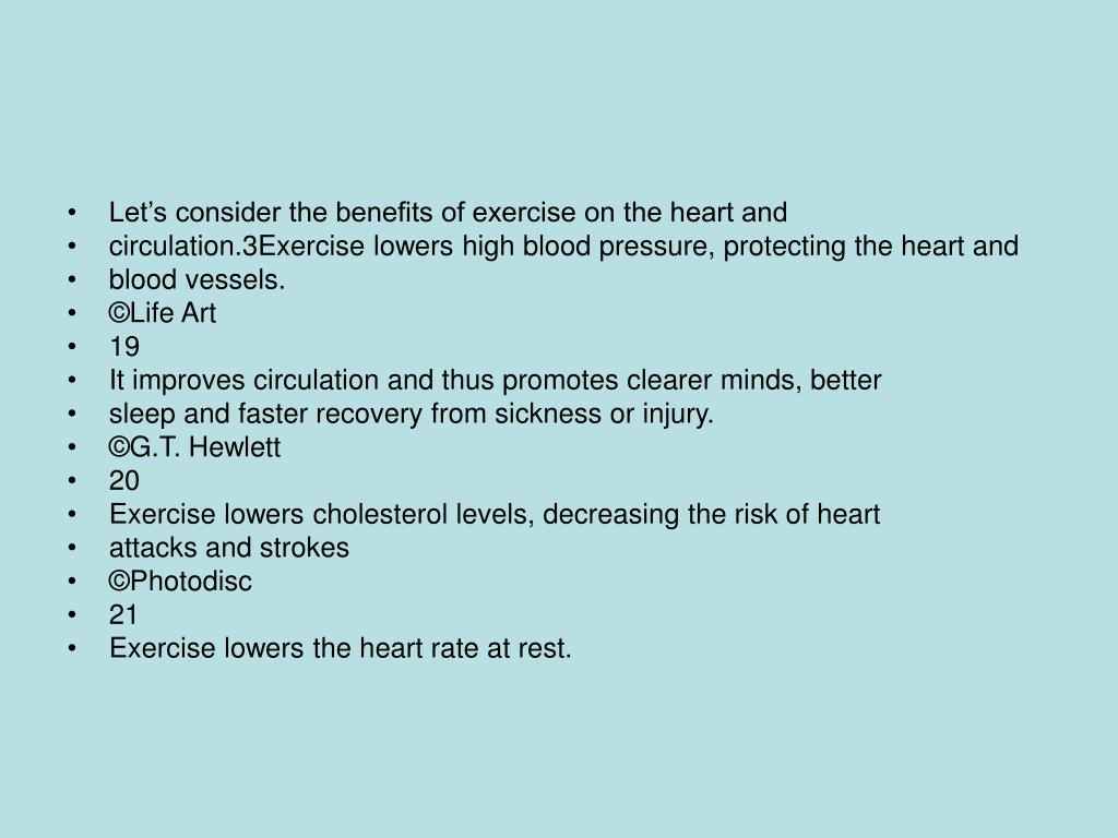 Let's consider the benefits of exercise on the heart and