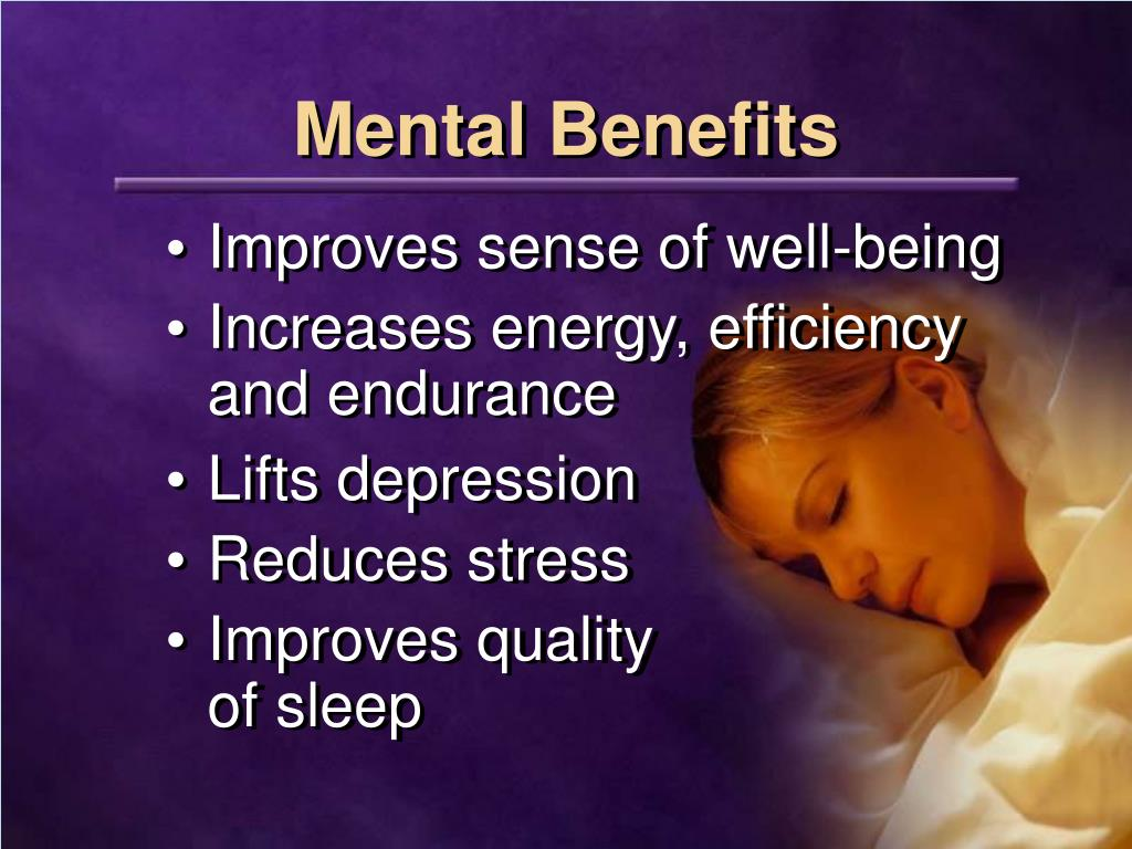 Mental Benefits