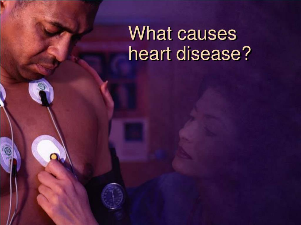 What causes heart disease?