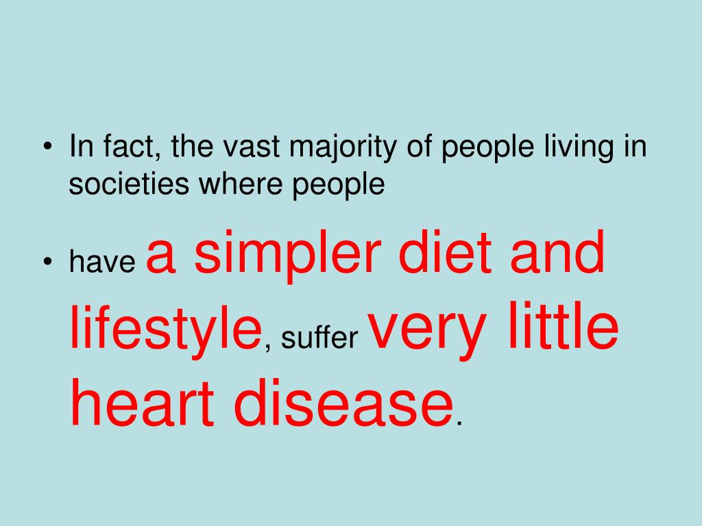 In fact, the vast majority of people living in societies where people