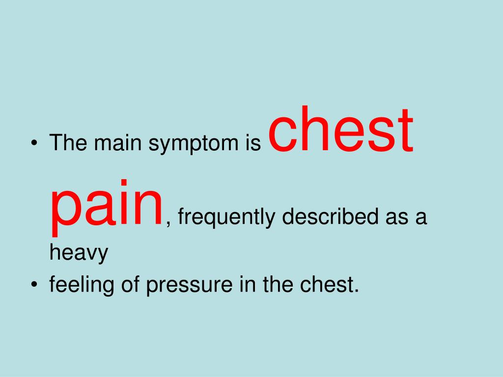 The main symptom is