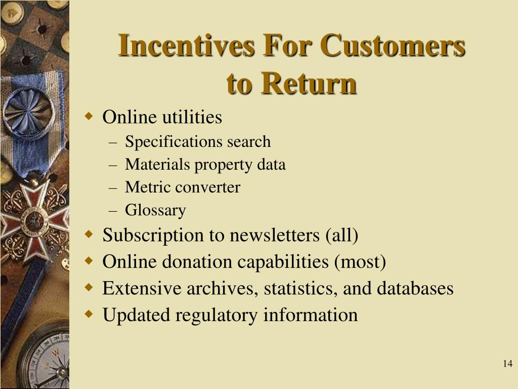 Incentives For Customers