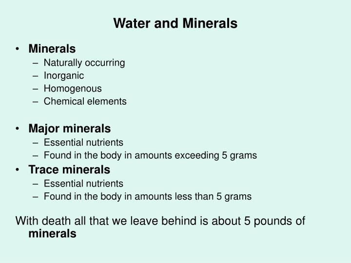 Water and minerals