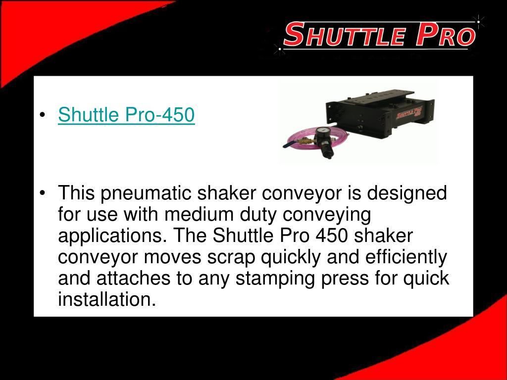 Shuttle Pro-450