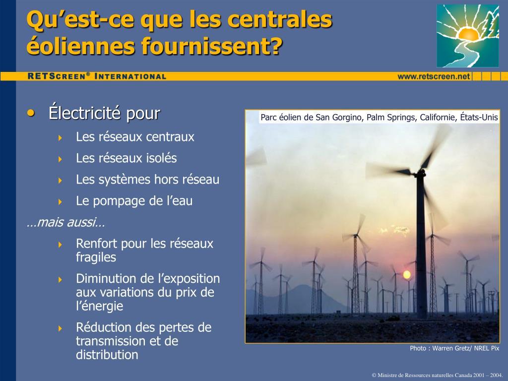 Qu'est-ce que les centrales éoliennes fournissent?