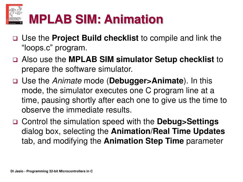MPLAB SIM: Animation