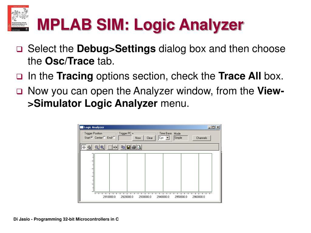 MPLAB SIM: Logic Analyzer