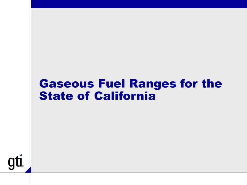 Gaseous Fuel Ranges for the