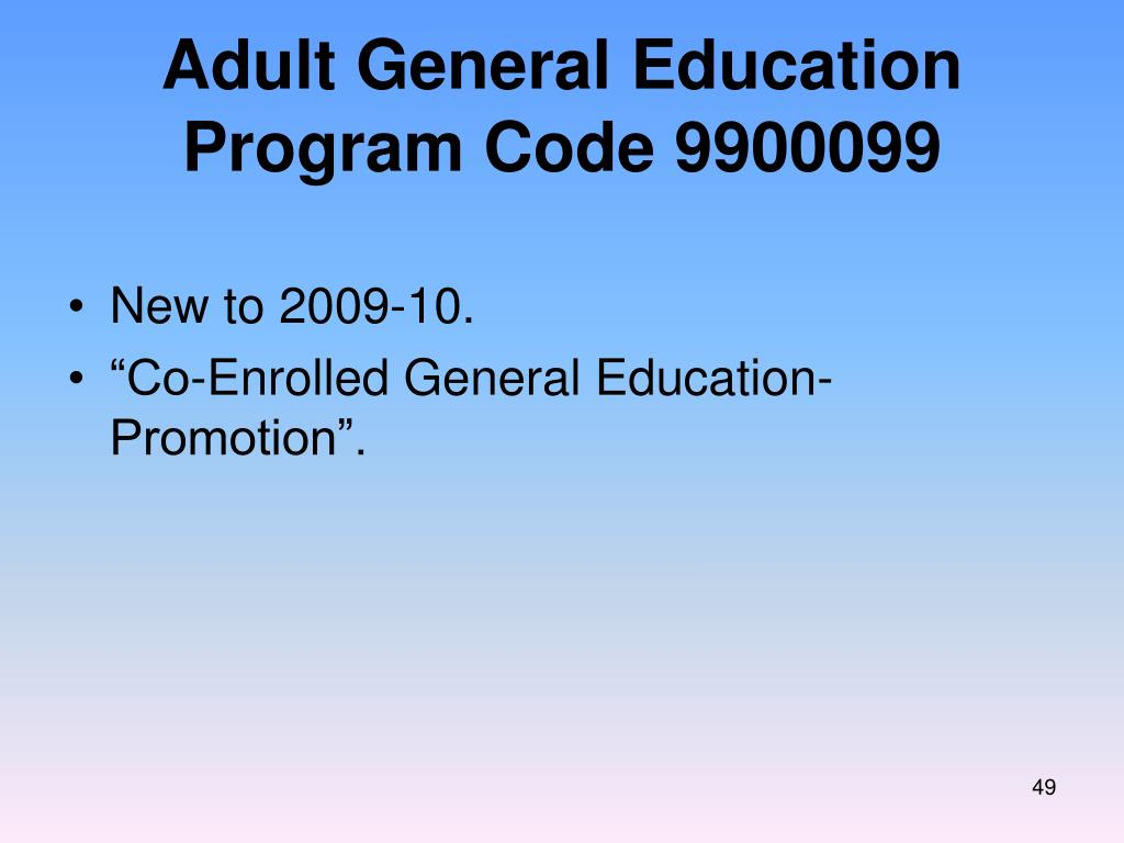 Adult General Education Program Code 9900099