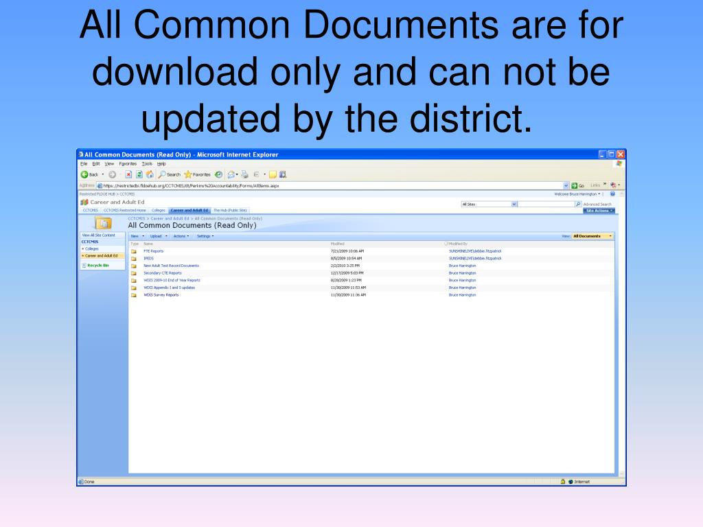 All Common Documents are for download only and can not be updated by the district.