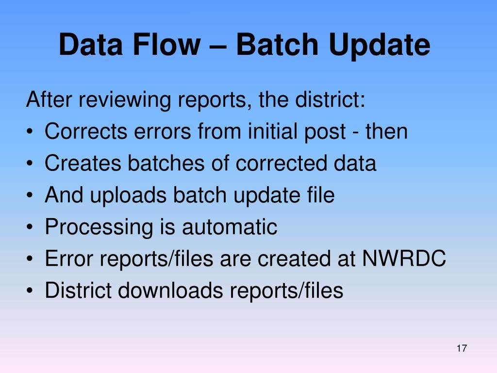 Data Flow – Batch Update