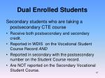 dual enrolled students