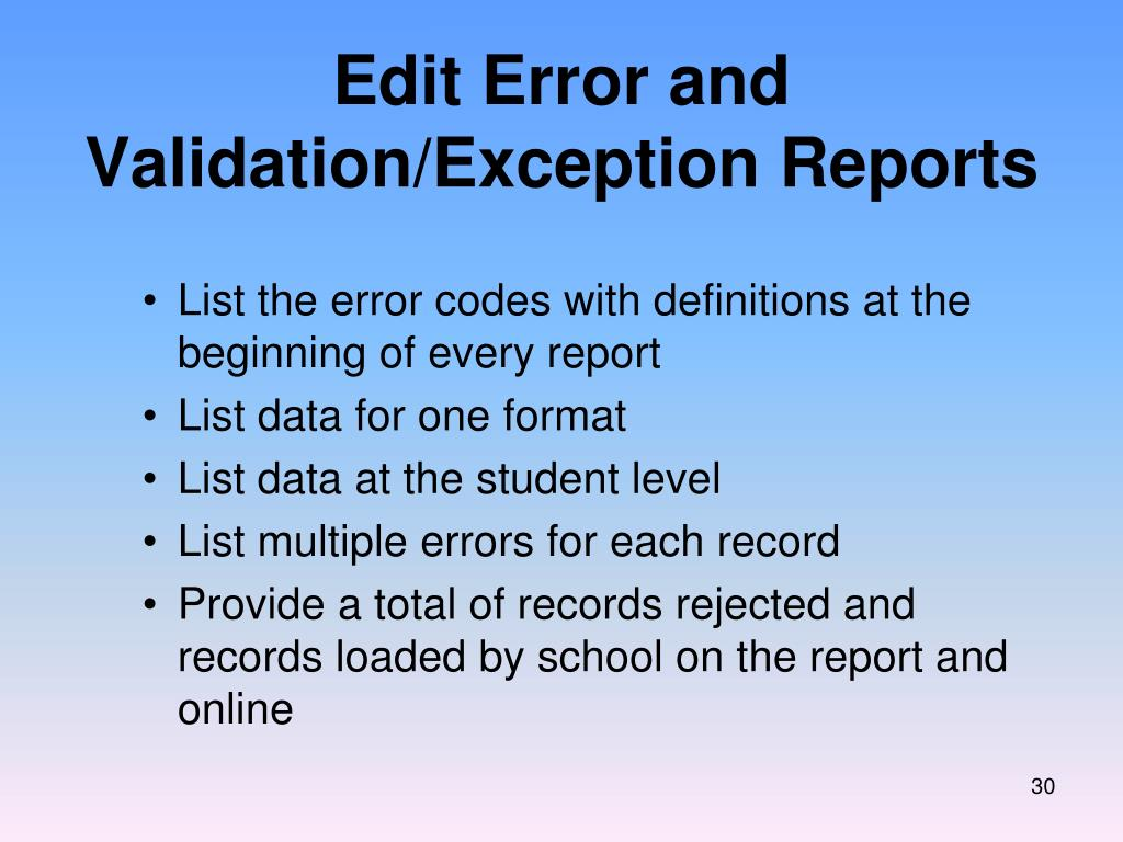 Edit Error and Validation/Exception Reports