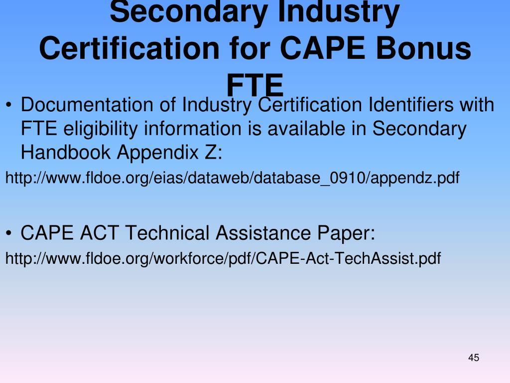 Secondary Industry Certification for CAPE Bonus FTE
