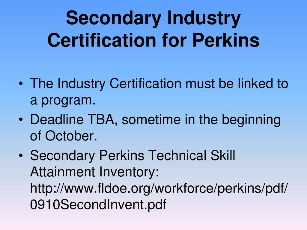 Secondary Industry Certification for Perkins