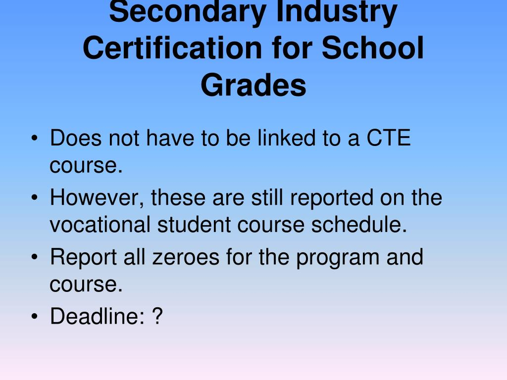 Secondary Industry Certification for School Grades