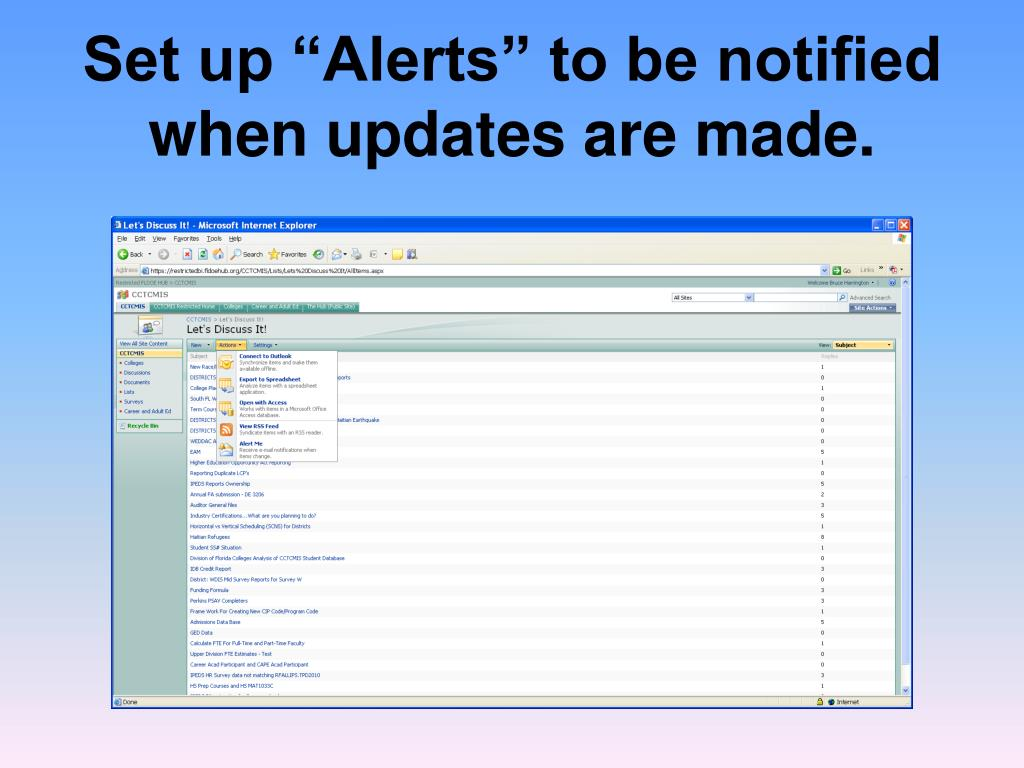 """Set up """"Alerts"""" to be notified when updates are made."""