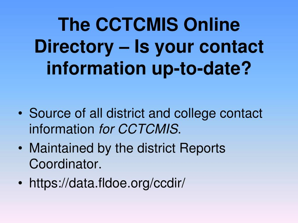 The CCTCMIS Online Directory – Is your contact information up-to-date?