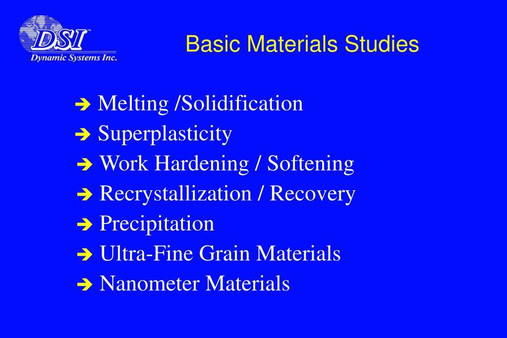 Basic Materials Studies