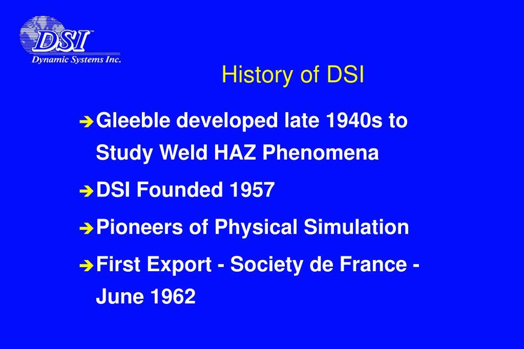 History of DSI