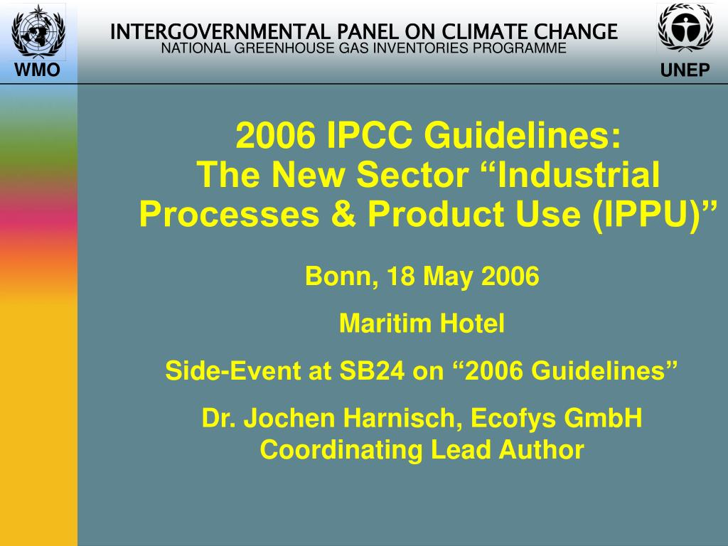 2006 ipcc guidelines the new sector industrial processes product use ippu