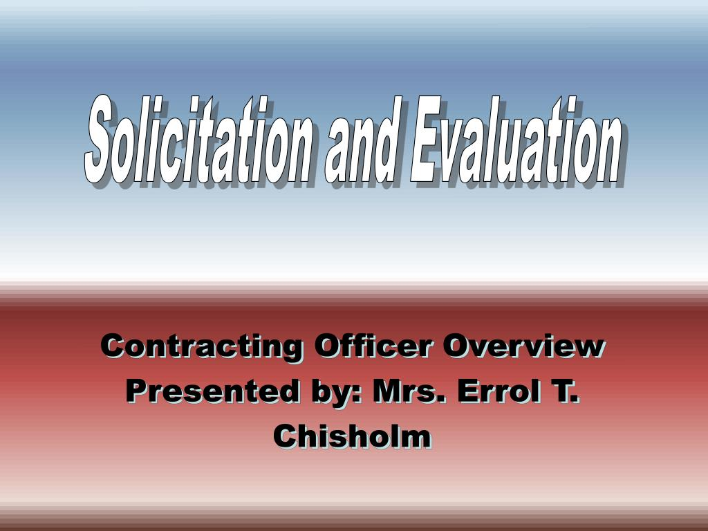 Solicitation and Evaluation