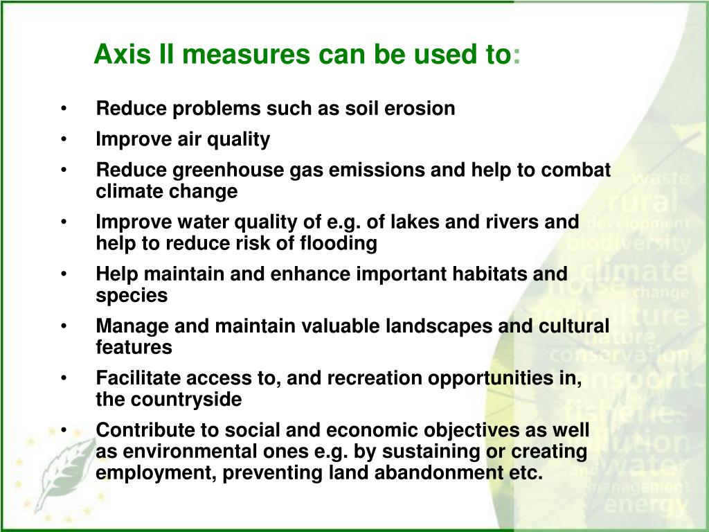 Axis II measures can be used to: