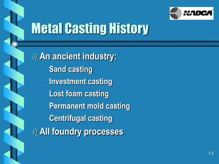 Metal casting history