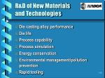 r d of new materials and technologies