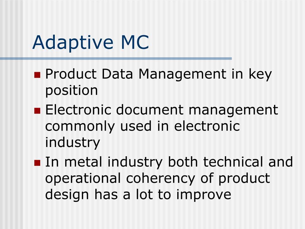 Adaptive MC