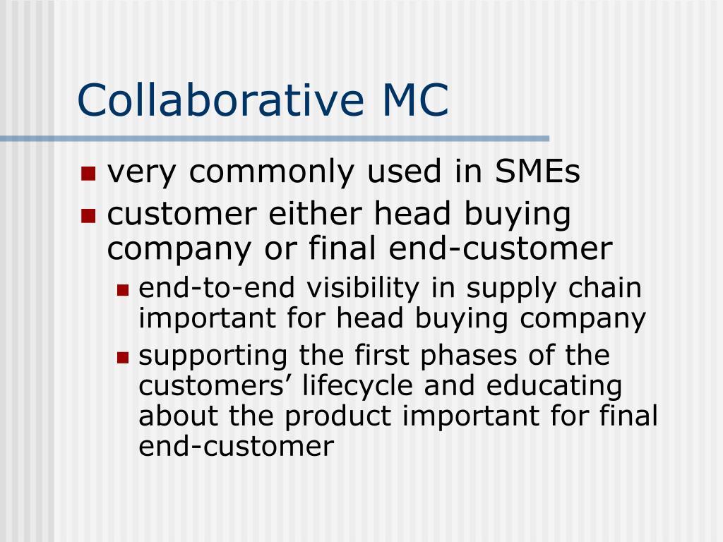 Collaborative MC