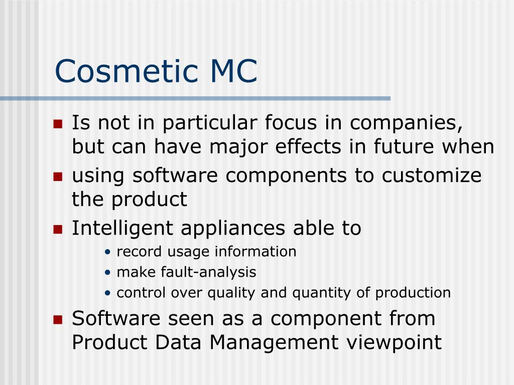 Cosmetic MC