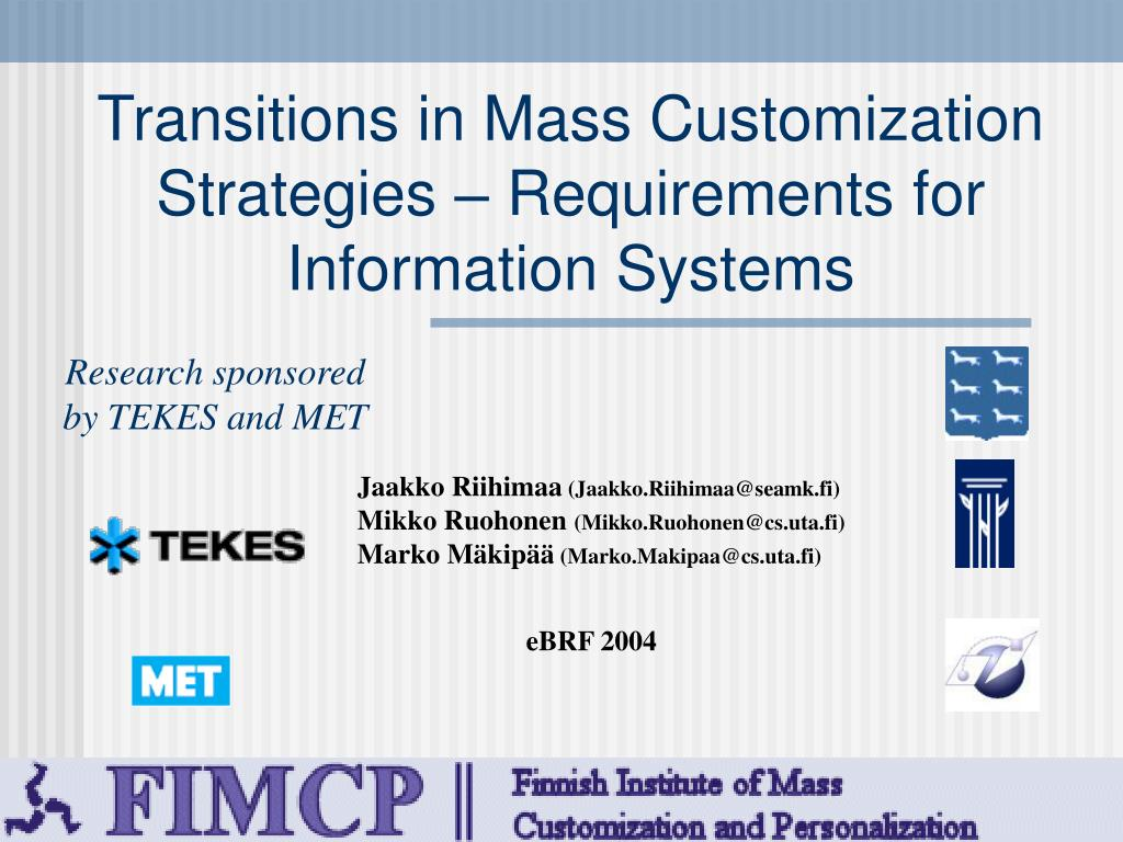Transitions in Mass Customization Strategies – Requirements for Information Systems