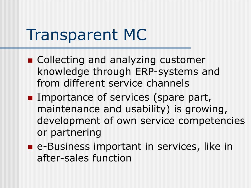 Transparent MC