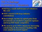 fef s challenge contributions volunteers