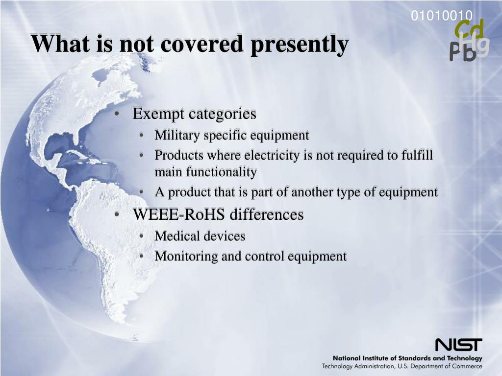 What is not covered presently