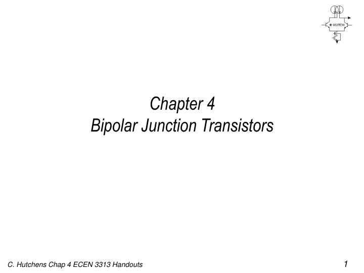 Chapter 4 bipolar junction transistors