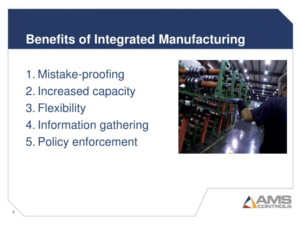 Benefits of Integrated Manufacturing