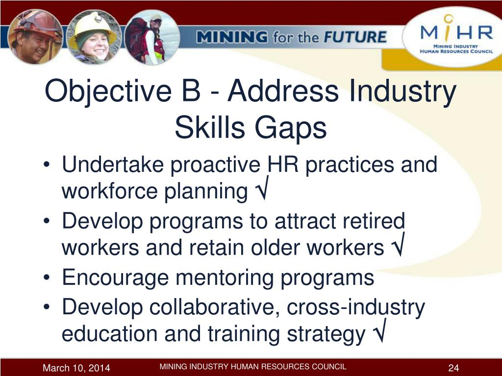 Objective B - Address Industry