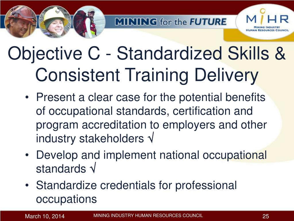 Objective C - Standardized Skills & Consistent Training Delivery