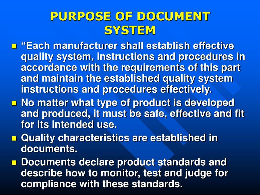 PURPOSE OF DOCUMENT SYSTEM