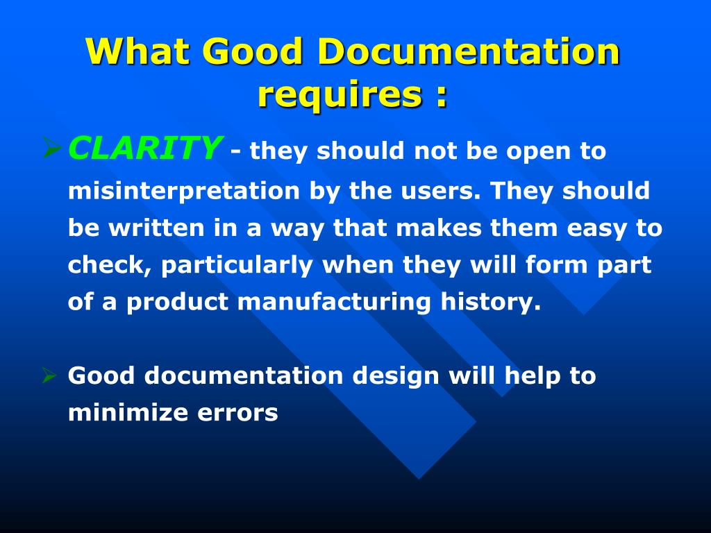 What Good Documentation requires :