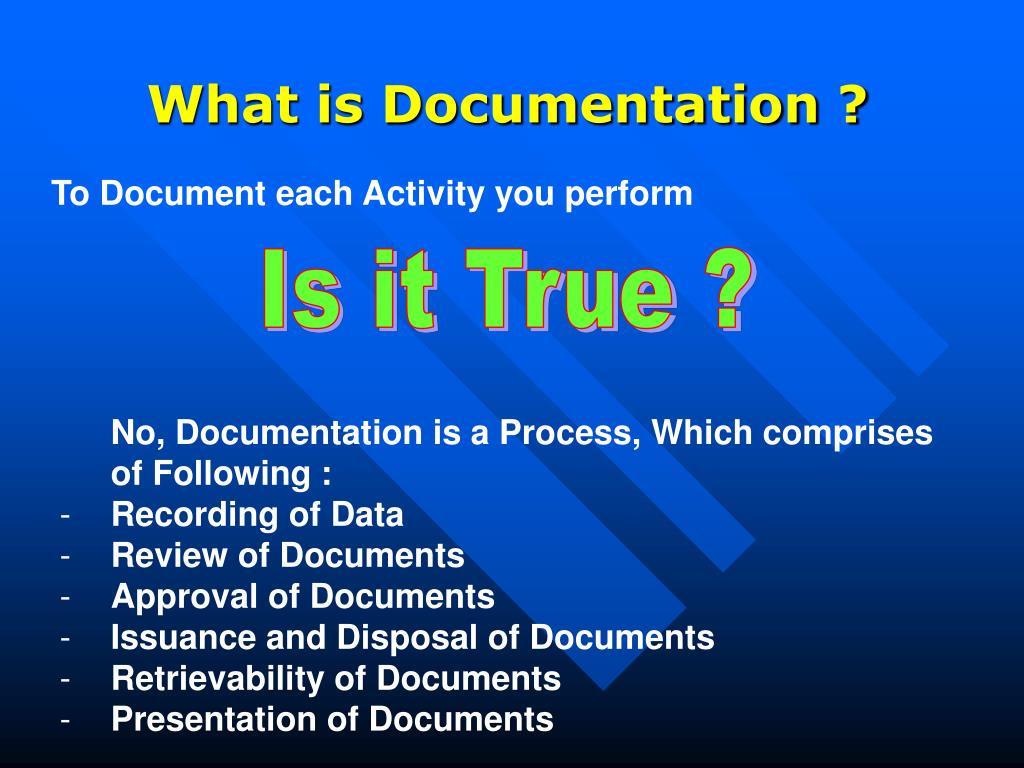 What is Documentation ?