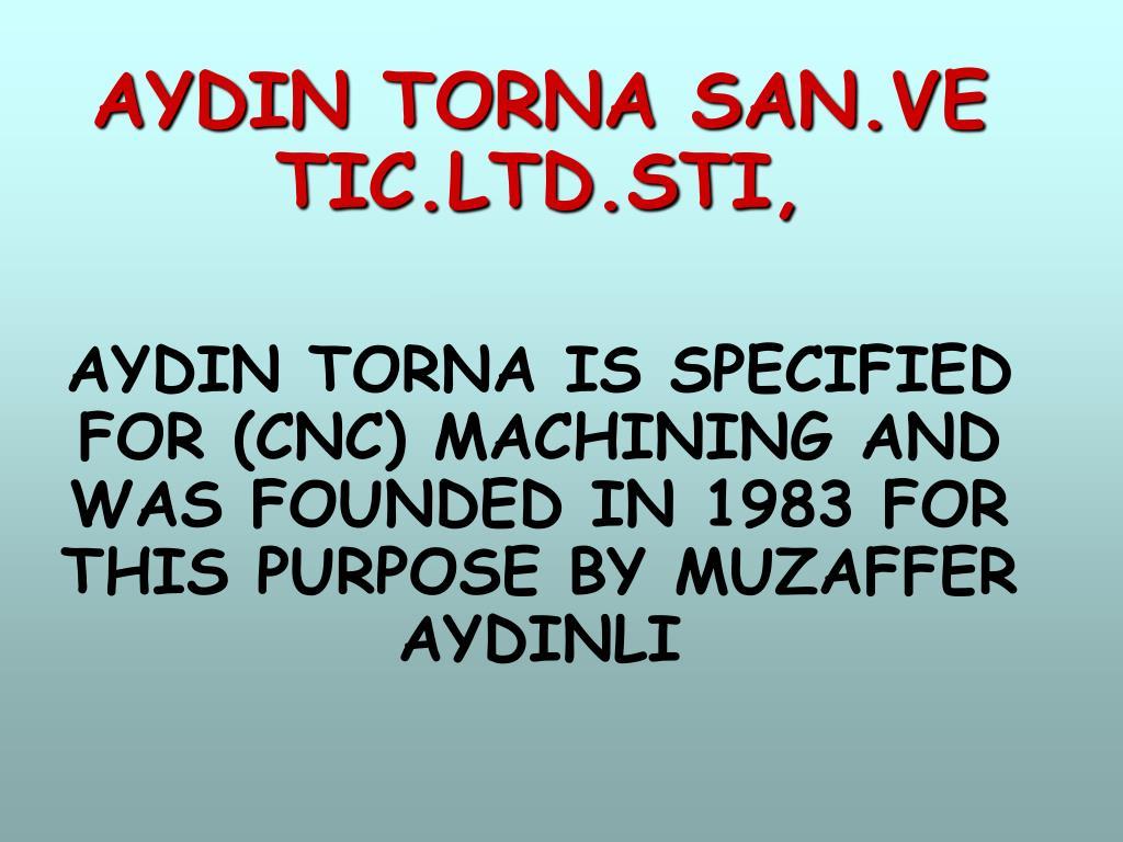 AYDIN TORNA SAN.VE T