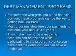 debt management programs29
