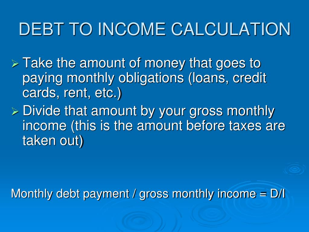 DEBT TO INCOME CALCULATION